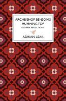 Archbishop Benson's Humming Top (Hardback)