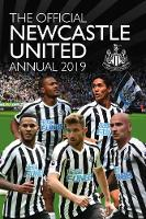 The Official Newcastle United FC Annual 2019 (Hardback)