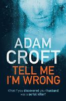 Tell Me I'm Wrong (Paperback)