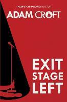 Exit Stage Left - Kempston Hardwick Mysteries 1 (Paperback)
