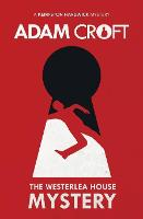 The Westerlea House Mystery - Kempston Hardwick Mysteries 2 (Paperback)