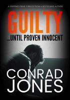 Guilty ... Until Proven Innocent (Paperback)