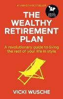 The Wealthy Retirement Plan