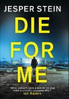 Die For Me - Axel Steen (Paperback)