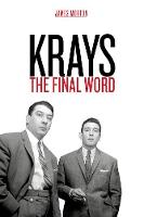 Krays: The Final Word (Hardback)