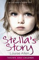 Stella's Story - Thrown Away Children (Paperback)