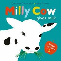 Milly Cow Gives Milk - Follow My Food 1 (Hardback)