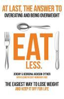 Eat Less (Paperback)