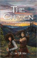 The Chosen: The Chronicles of Vespia Book 1 (Paperback)