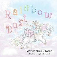 Rainbow Dust (Paperback)