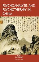 Psychoanalysis and Psychotherapy in China: Volume 2 (Paperback)