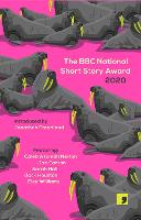 The BBC National Short Story Award 2020 - BBC National Short Story Award (Paperback)
