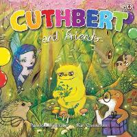 Cuthbert and Friends - Cuthbert the Colourful Troll 3 (Paperback)