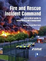 Fire and Rescue Incident Command