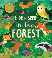 Hide and Seek In the Forest - Hide and Seek (Board book)
