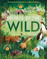 Sounds of the Wild: Discover incredible island animals - Sounds of (Hardback)