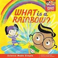 What is a rainbow? - TechTots (TM) Science (Hardback)