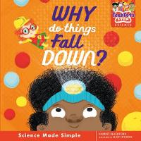 Why do things fall down? - TechTots (TM) Science (Hardback)