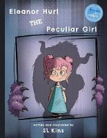 Eleanor Hurl the Peculiar Girl (Paperback)
