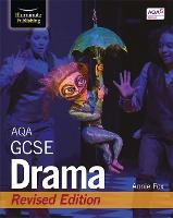 AQA GCSE Drama: Revised Edition