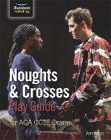 Noughts & Crosses Play Guide For AQA GCSE Drama