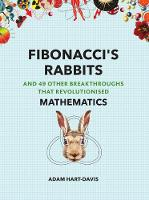 Fibonacci's Rabbits: And 49 Other Breakthroughs that Revolutionised Mathematics - Great Experiments (Paperback)