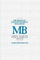 Mr Bridges' Enlightenment Machine: Forty Years on Tour in Georgian Britain (Paperback)