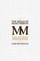 The Midas of Manumission: The Orphan Samuel Gist and his Virginian Slaves (Paperback)