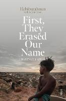 First, They Erased Our Name: a Rohingya speaks (Paperback)