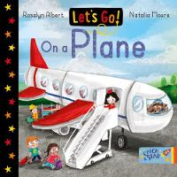 Let's Go! On a Plane - Let's Go! 6 (Board book)