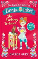 The Fabulous Cakes of Zinnia Jakes: The Tumbling Tortoises - The Fabulous Cakes of Zinnia Jakes 2 (Paperback)