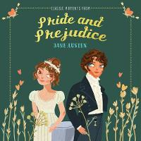 Classic Moments From Pride and Prejudice - Classic Moments (Hardback)