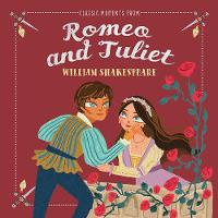 Classic Moments From Romeo & Juliet - Classic Moments (Hardback)