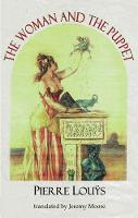 The Woman and the Puppet - Dedalus European Classics (Paperback)