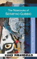 The Notebooks of Serafino Gubbio: Shoot! - Dedalus European Classics (Paperback)