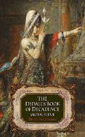 The Dedalus Book of Decadence: Moral Ruins - Dedalus Anthologies (Paperback)