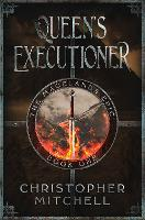 The Queen's Executioner - The Magelands Epic 1 (Paperback)