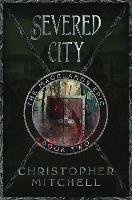 The Severed City - The Magelands EPic 2 (Paperback)