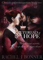 Thread of Hope - Choices and Consquences 2 (Paperback)