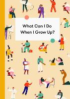 What Can I Do When I Grow Up?
