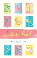 is, thinks Pearl (Paperback)