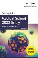 Getting into Medical School 2022 Entry