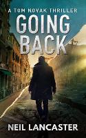 Going Back: A Tom Novak Thriller - Tom Novak 3 (Paperback)