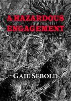 A Hazardous Engagement - NewCon Press Novella Set 6 2 (Hardback)