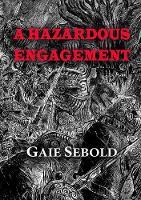 A Hazardous Engagement (Paperback)