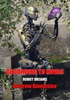 According to Kovach - Robot Dreams: NewCon Press Novellas Set 7 1 (Hardback)