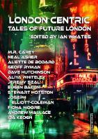 London Centric: Tales of Future London (Hardback)