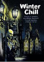 Winter Chill: Stories or creative non-fiction that thrill through mystery, crime or horror - Museum of Walking Chapbook 6 (Paperback)