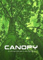 CANOPY: An Anthology of Writing for the Urban Tree Festival - Museum of Walking Chapbook 7 (Paperback)