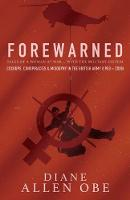 Forewarned: Tales of a Woman at War ... with the Military System (Paperback)